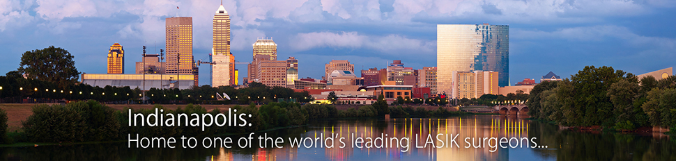 Indianapolis-Home-to-a-world-leading-LASIK-Surgeon